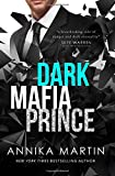 img - for Dark Mafia Prince: A (Dangerous Royals) book / textbook / text book