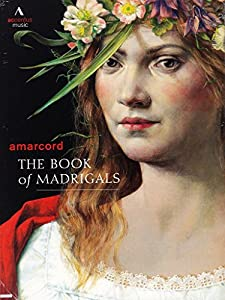 Amarcord/ the Book of Madrigals