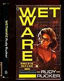 Wetware (0450494764) by RUDY RUCKER