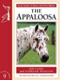 Kim Sands The Appaloosa (Allen Guide to Horse and Pony Breeds)
