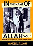 In the Name of Allah, Vol. 1: A History of Clarence 13X and the Five Percenters