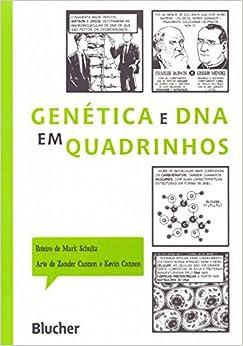 Genética e DNA em Quadrinhos (Em Portuguese do Brasil): Mark Schultz