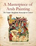 """A Masterpiece of Arab Painting: The """"..."""