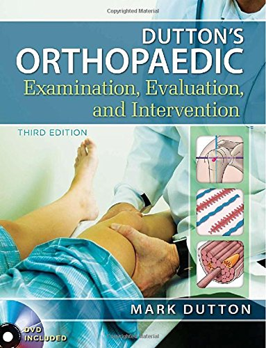 ORTHOPAEDIC EXAMINATION, EVALUATION AND INTERVENTION