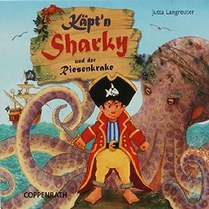 Käpt'n Sharky und der Riesenkrake Hörspiel