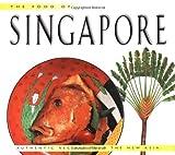 Food of Singapore (Food of the World Cookbooks)