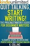 Quit Talking, Start Writing! The Proc...