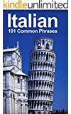 Italian: 101 Common Phrases
