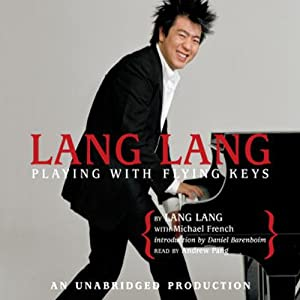 Lang Lang: Playing With Flying Keys | [Lang Lang, Michael French]