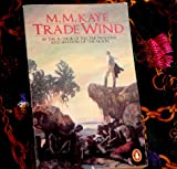 Trade Wind (0140063412) by M.M. KAYE