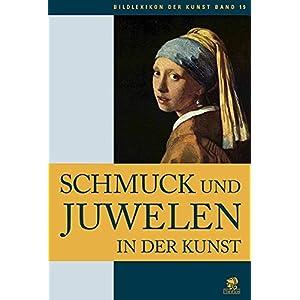 Bildlexikon der Kunst / Schmuck und Juwelen in der Kunst: BD 19