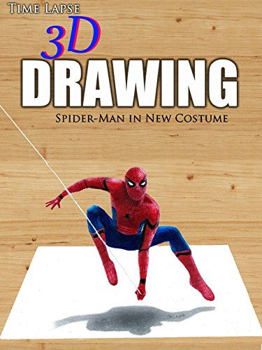 Time Lapse 3D Drawing: Spider-Man in New Costume