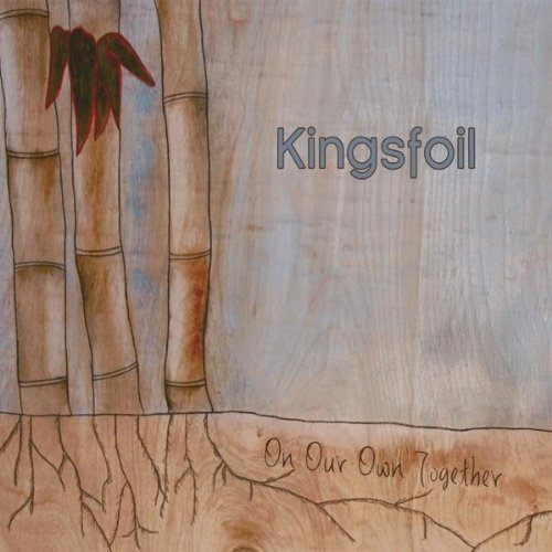 On Our Own Together by Kingsfoil
