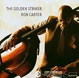 echange, troc Ron Carter - The Golden Striker
