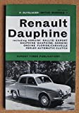 Handbook for the Renault Dauphine R1090,Dauphine-Gordini R1081,Floride/Carvelle R1092,Ferlec automatic clutch (Motor manuals;no. 1)
