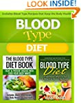 Blood Type Diet: Blood Type Diet: Und...
