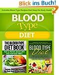 Blood Type Diet: Blood Type Diet: Und...
