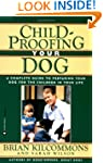 Childproofing Your Dog: A Complete Gu...