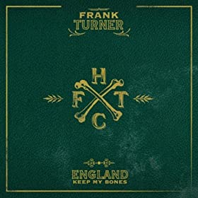 England Keep My Bones [Explicit]