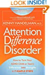 Attention Difference Disorder: How to...