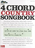Strum Sing The 4 Chord Country Songbook Sheet Music for Guitar Voice