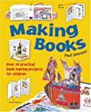 Making Books (071365077X) by Johnson, Paul