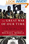 The Great War of Our Time: The CIA's...