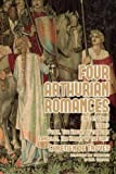 img - for Four Arthurian Romances: Erec Et Enide, Clig??s, Yvain, The Knight of the Lion, and Lancelot, The Knight of the Cart by Chr??tien de Troyes (2014-02-14) book / textbook / text book