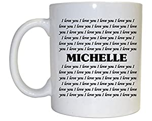 Amazon.com : I Love You Michelle Mug : Everything Else
