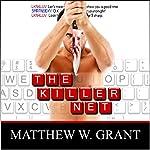 The Killer Net | Matthew W. Grant