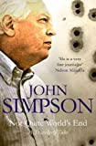 Not Quite World's End: A Traveller's Tales (0330435604) by JOHN SIMPSON