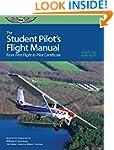 The Student Pilot's Flight Manual (Ki...