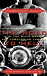 The Road to Hell: How the Biker Gangs...