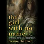 The Girl with No Name | Marina Chapman