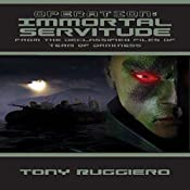 Operation Immortal Servitude: Team of Darkness Chronicles, Book 1 | [Tony Ruggiero]