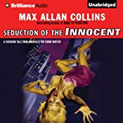 Seduction of the Innocent | [Max Allan Collins]