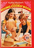 Kathie Webber's New World Young Cooks' Book Pb