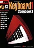 Fast Track: Keyboard Songbook 1 (Fasttrack Series)