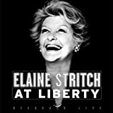 Elaine Stritch - At Liberty (2002 Original Broadway Production)