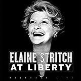 Elaine Stritch - At Liberty (2002 Original Broadway Production)