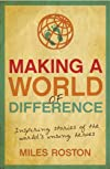 Making a World of Difference: Inspiring Stories of the World's Unsung Heroes