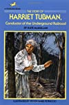 The Story of Harriet Tubman: Conductor of the Underground Railroad (Famous Lives)