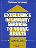 img - for Excellence in Library Services to Young Adults: The Nation's Top Programs book / textbook / text book