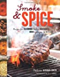 Smoke & Spice: Recipes for Seasonings...