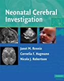 img - for Neonatal Cerebral Investigation book / textbook / text book