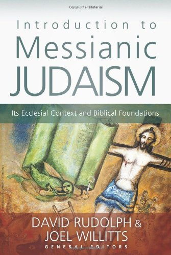 Introduction To Messianic Judaism: Its Ecclesial Context And Biblical Foundations front-917281