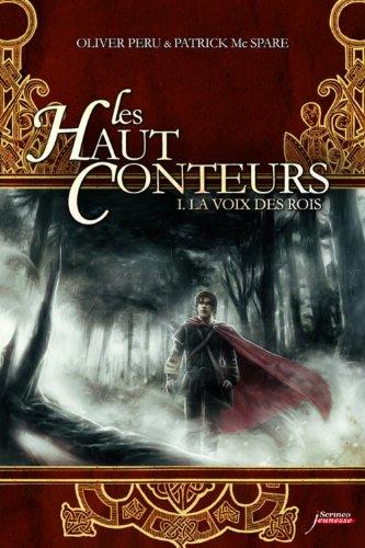 Haut-Conteurs (1) : La voix des rois