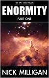 Part One (Enormity Book 1)
