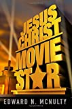 img - for Jesus Christ, Movie Star book / textbook / text book
