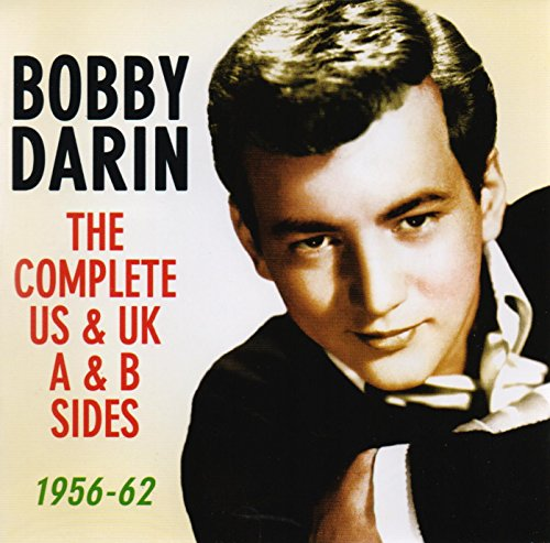 Bobby Darin - Bobby Darin: The Complete Us & Uk - A & B Sides, 1956-62 - Zortam Music